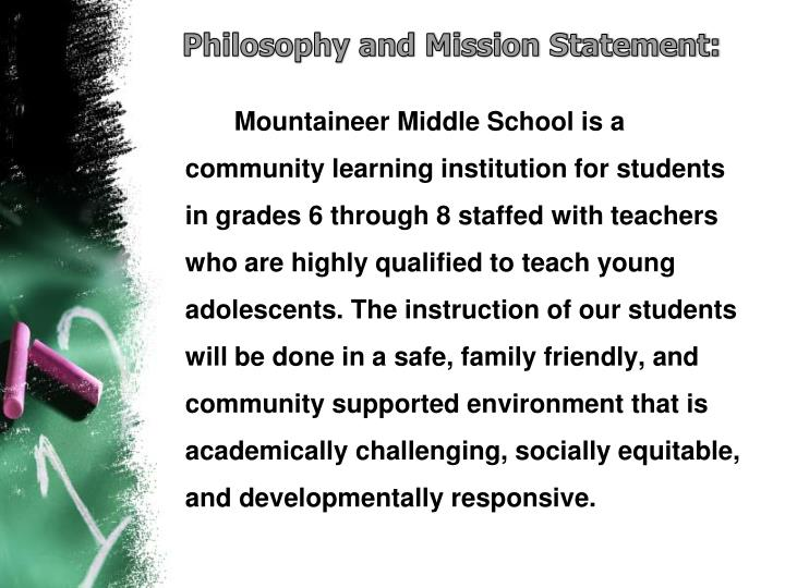 Philosophy and Mission Statement: