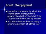 grant overpayment
