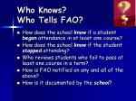 who knows who tells fao