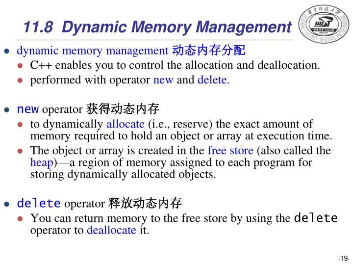 11.8  Dynamic Memory Management
