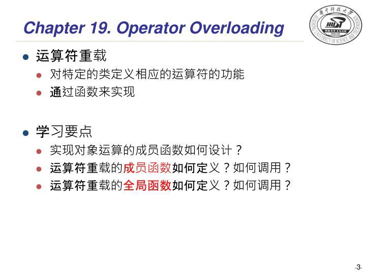 Chapter 19. Operator Overloading