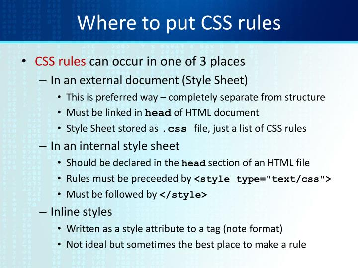 Where to put CSS rules