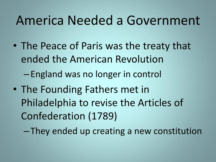 America Needed a Government