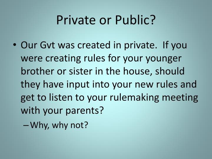 Private or Public?