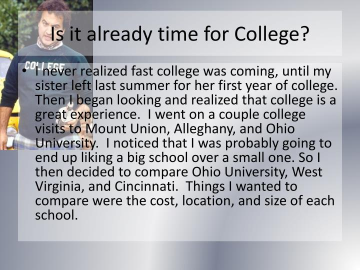 Is it already time for College?