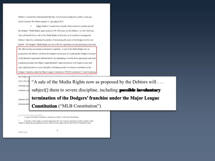 """A sale of the Media Rights now as proposed by the Debtors will . . . subject[] them to severe discipline, including"