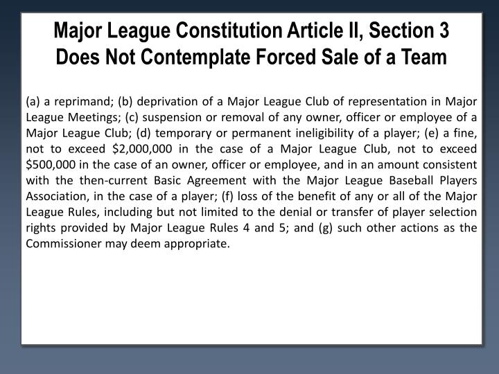 Major League Constitution Article II, Section 3