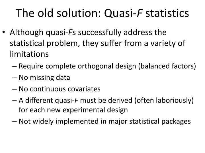 The old solution: Quasi-