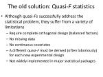 the old solution quasi f statistics