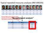 typical repeated measures analyses rm anova