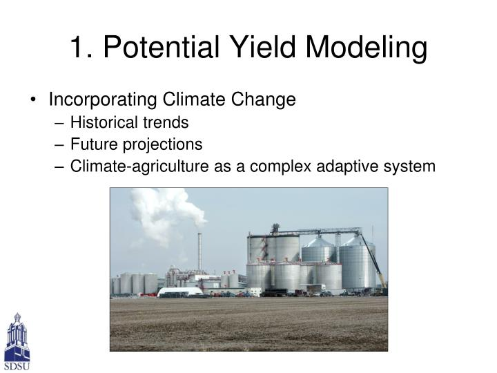 1. Potential Yield Modeling