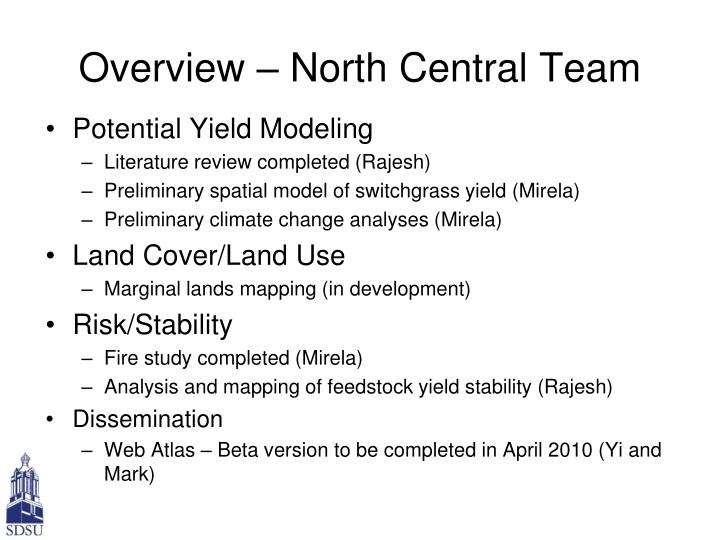 Overview – North Central Team