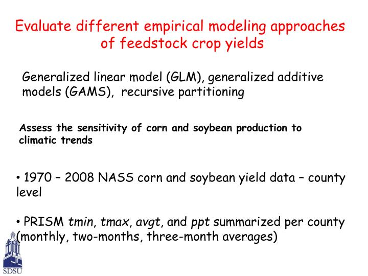 Evaluate different empirical modeling approaches