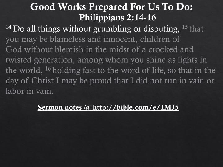 Good Works Prepared For Us To Do: