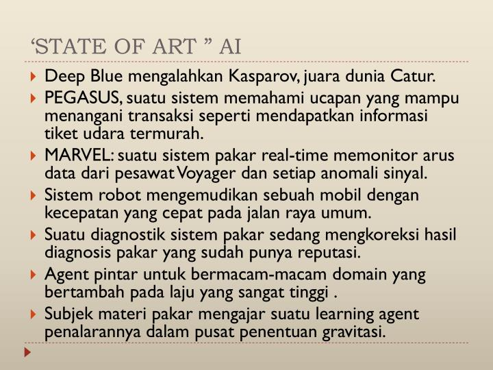 "'STATE OF ART "" AI"