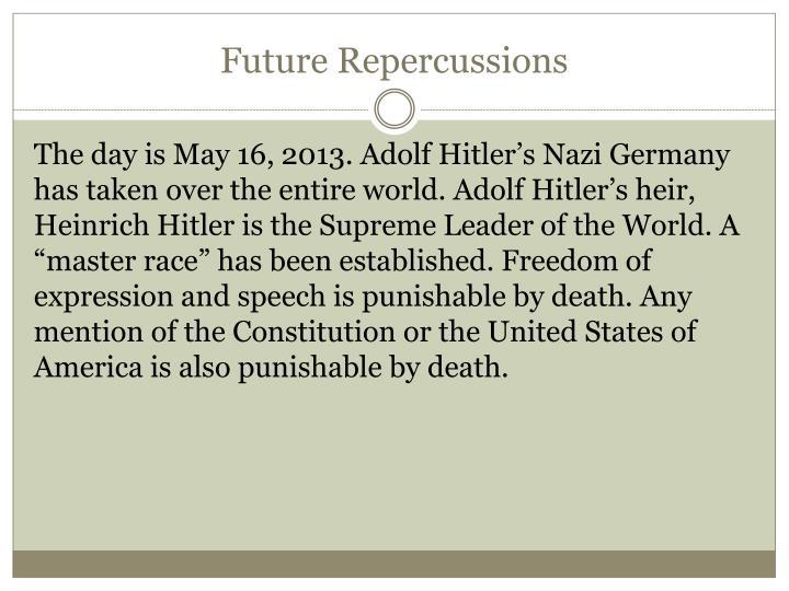 Future Repercussions