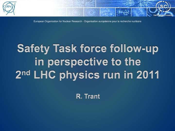 Safety Task force follow-up