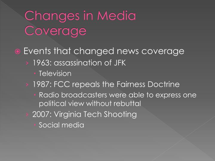 Changes in Media Coverage