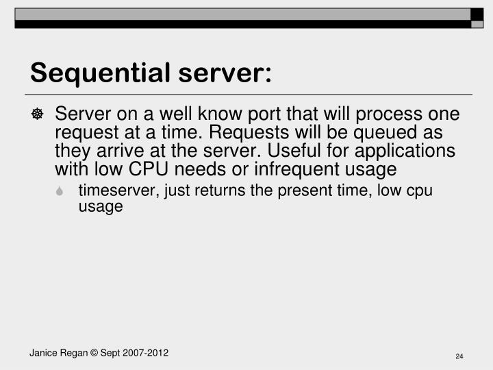 Sequential server: