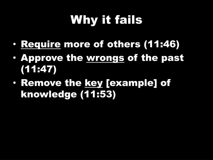 Why it fails