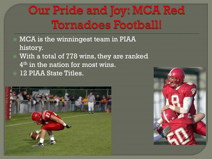 Our pride and joy mca red tornadoes football