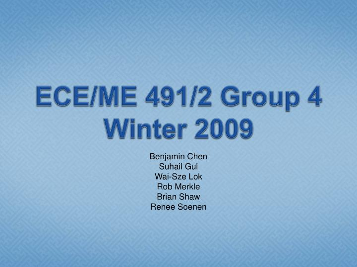 Ece me 491 2 group 4 winter 2009