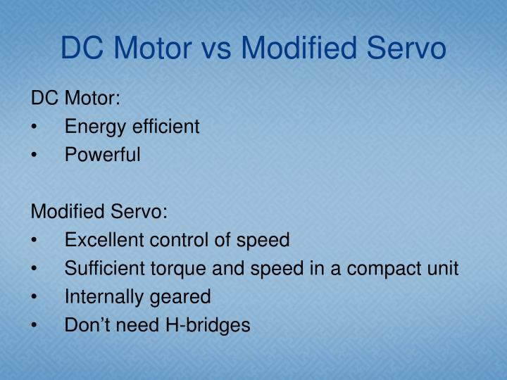 DC Motor vs Modified Servo