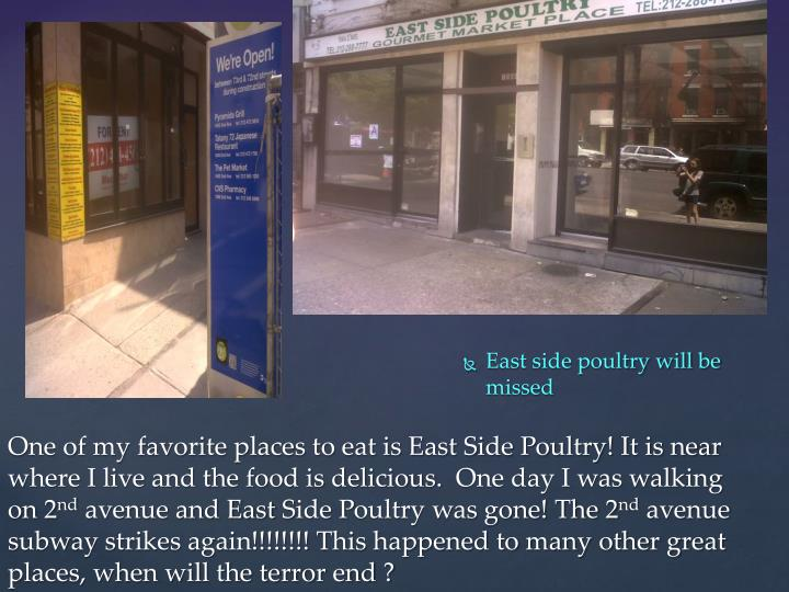 East side poultry will be missed