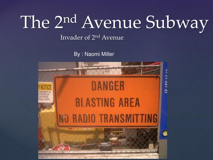 the 2 nd avenue s ubway