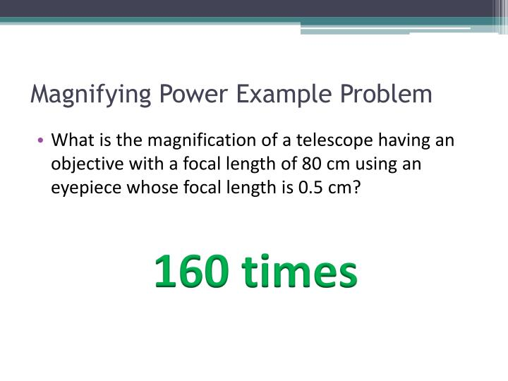 Magnifying Power Example Problem