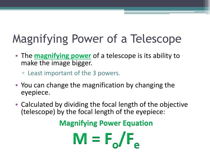 Magnifying Power of a Telescope