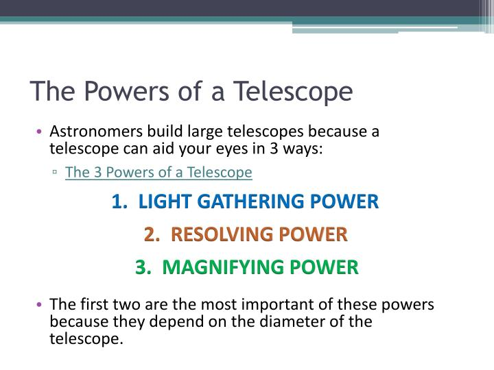 The Powers of a Telescope
