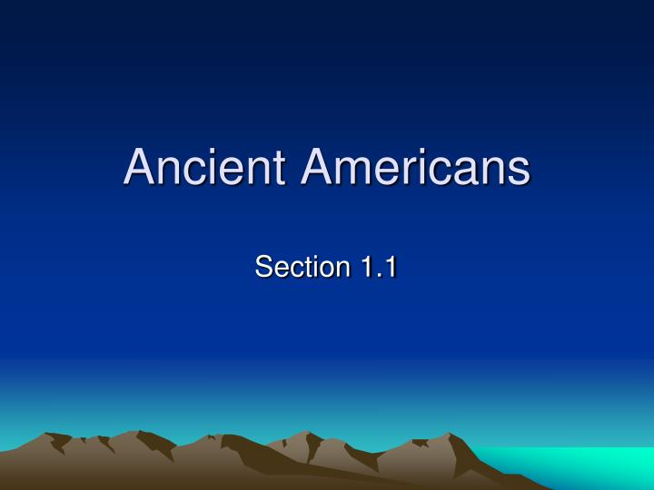 ancient americans