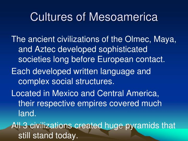 Cultures of Mesoamerica