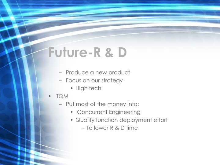 Future-R & D