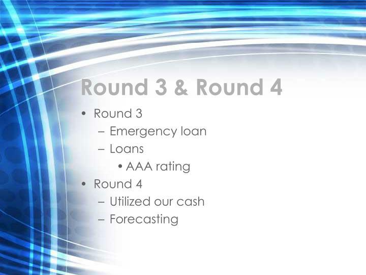 Round 3 & Round 4