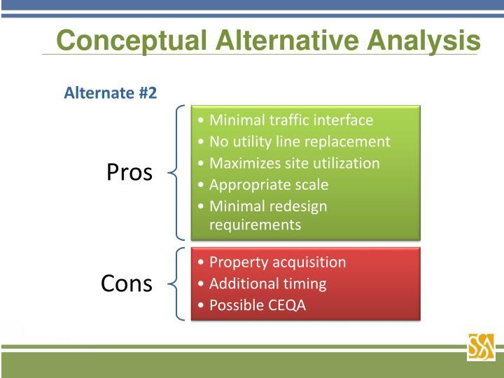 Conceptual Alternative Analysis
