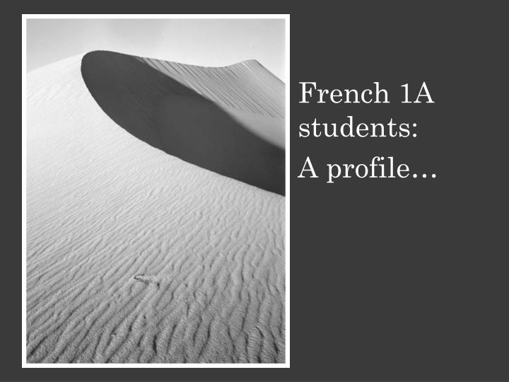 French 1A students: