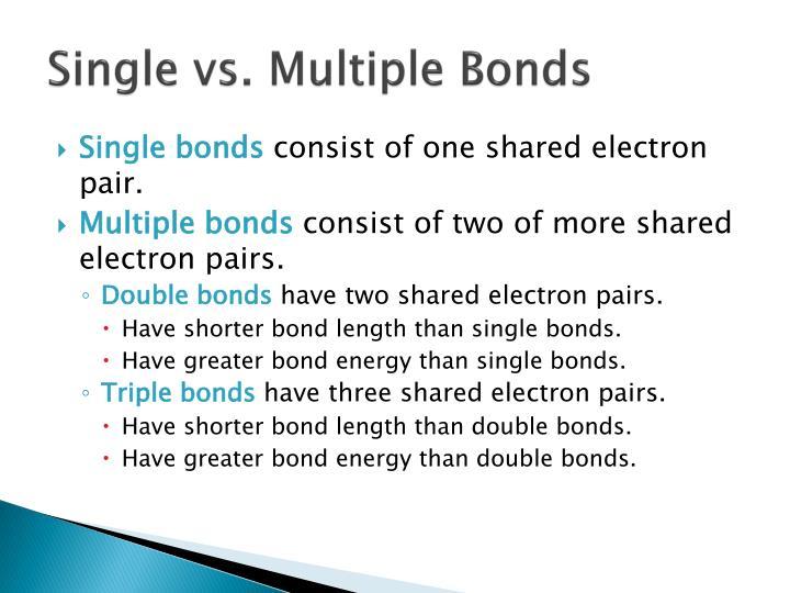 Single vs. Multiple Bonds