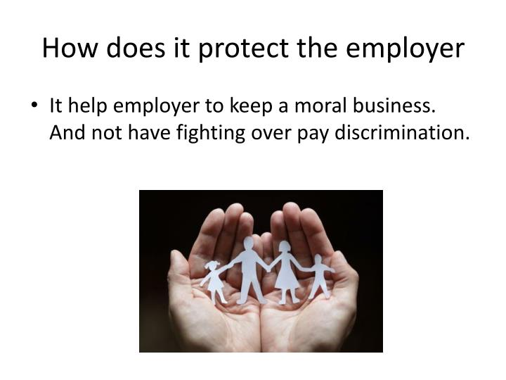 How does it protect the employer