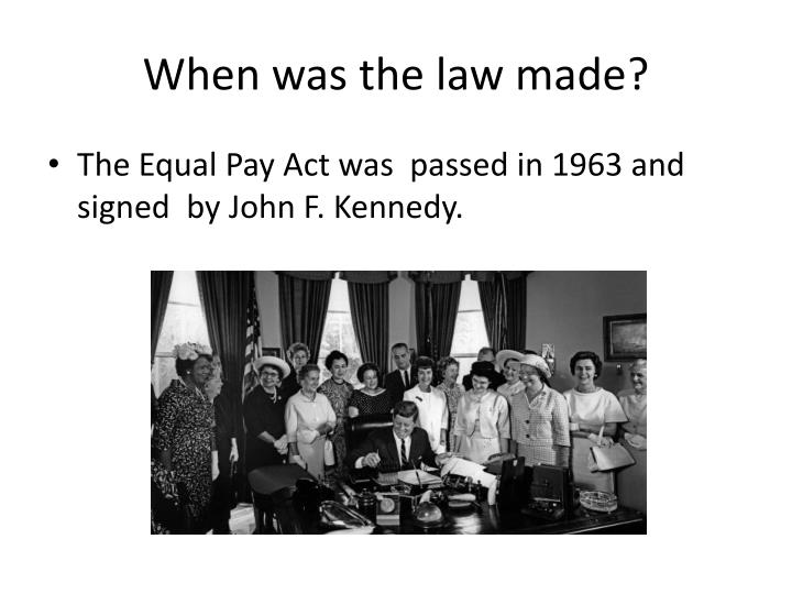 When was the law made?