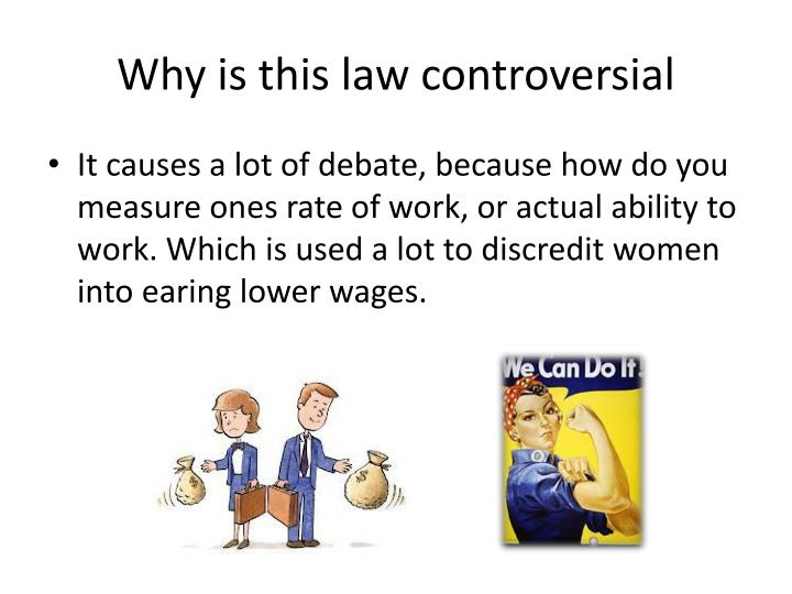 Why is this law controversial