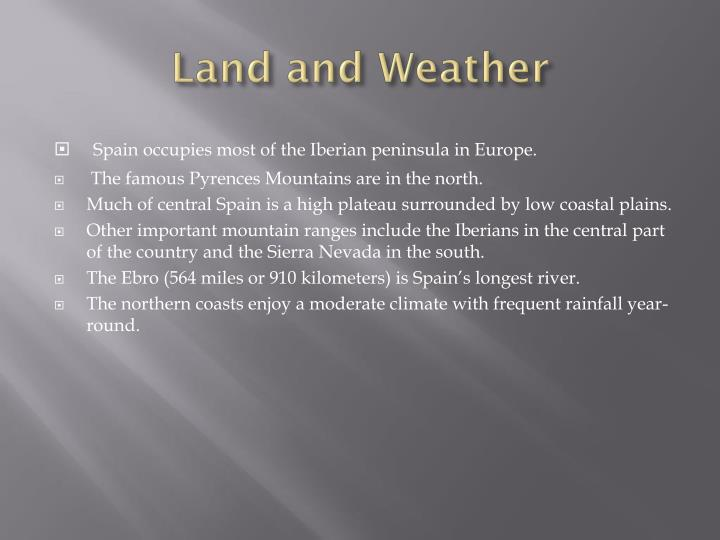 Land and weather