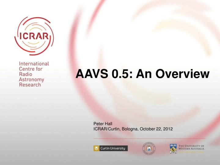 aavs 0 5 an overview