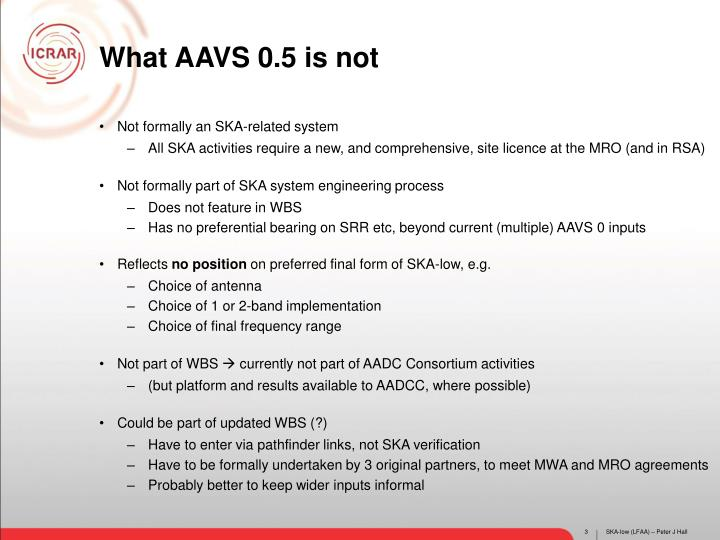 What AAVS 0.5 is not