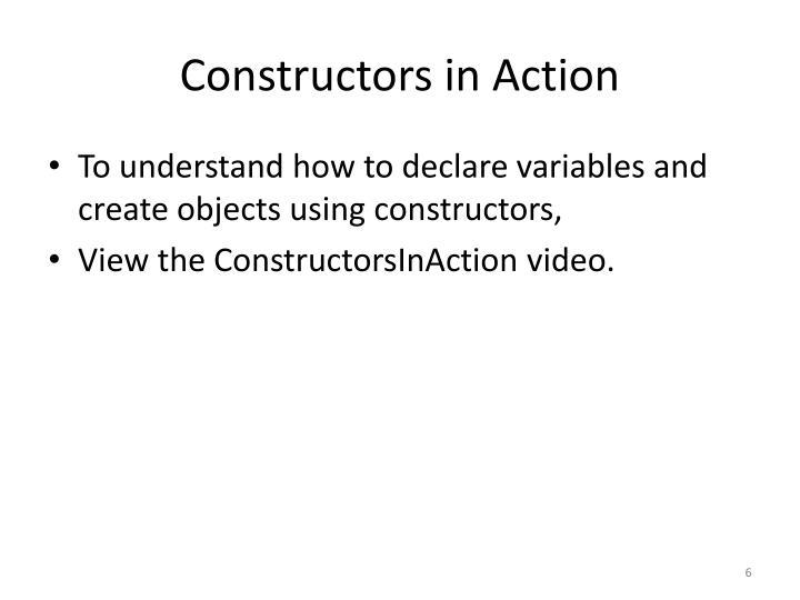 Constructors in Action