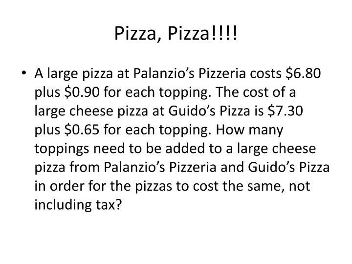 Pizza, Pizza!!!!