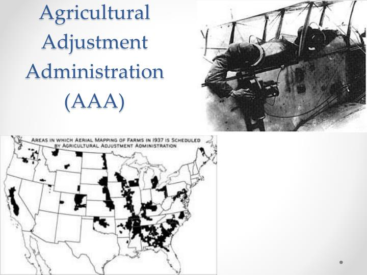 Agricultural Adjustment Administration (AAA)