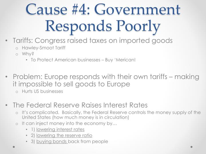 Cause #4: Government Responds Poorly