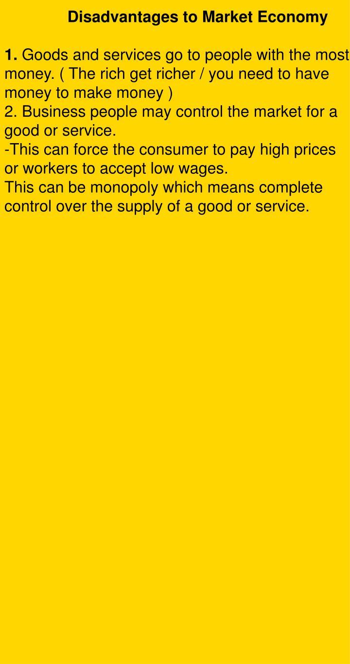 Disadvantages to Market Economy